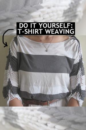 DO IT YOURSELF: T-Shirt Weaving