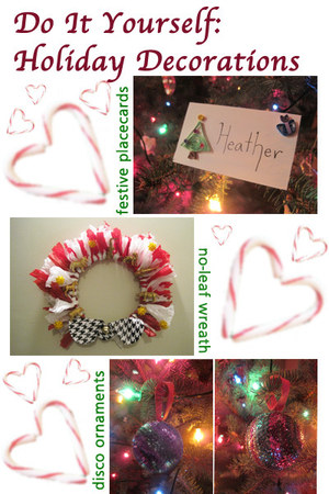 Do It Yourself Holiday Decorations Chictopia